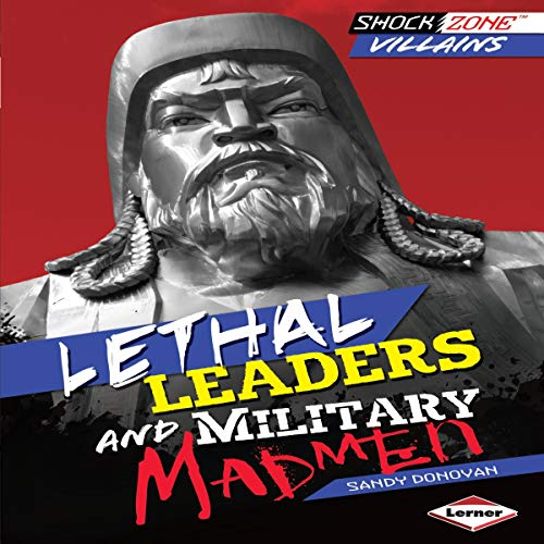 Lethal Leaders and Military Madmen cover art