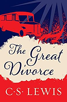 The Great Divorce by [C. S. Lewis]