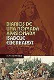 Diarios de una nómada apasionada (Viajes Literarios nº 4)