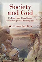 Society and God: Culture and Creed from a Philosophical Standpoint
