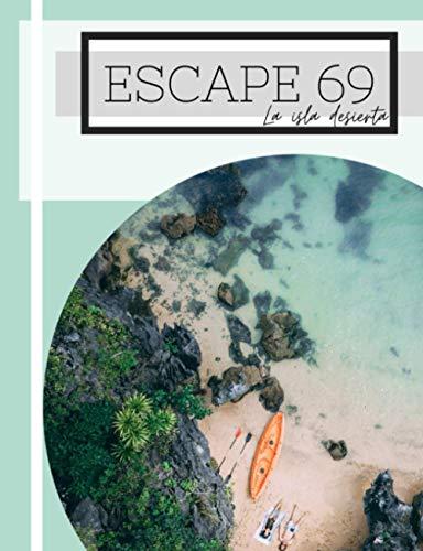 ESCAPE 69 - La isla desierta