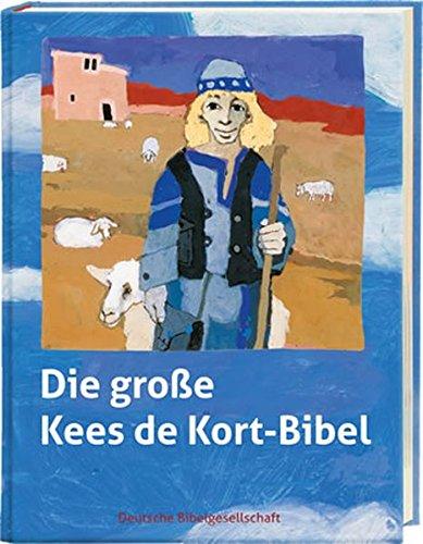 Die große Kees de Kort-Bibel: Mit Audio-CD und Noten / Akkorden