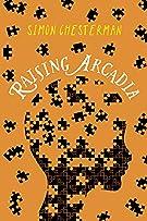 Raising Arcadia (Raising Arcadia Trilogy)