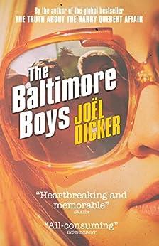 The Baltimore Boys (English Edition) por [Joël Dicker, Alison Anderson]