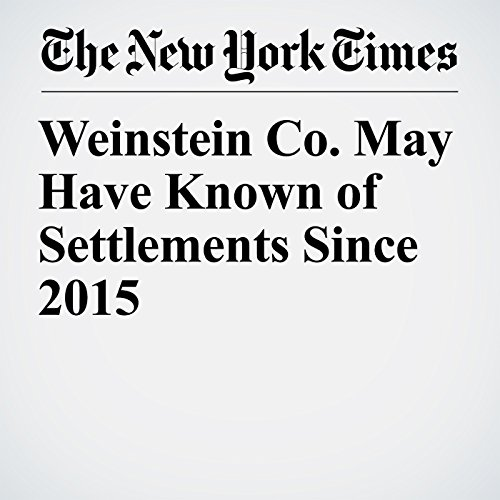 Weinstein Co. May Have Known of Settlements Since 2015 copertina