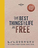 Best Things in Life are Free, The 1 (Lonely Planet)
