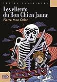 Les clients du bon chien jaune by Pierre Mac Orlan (2016-02-25) - Gallimard jeunesse - 25/02/2016