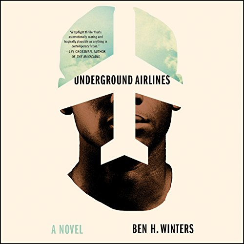 Underground Airlines audiobook cover art