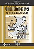 Quick Changeover for Operators: The Smed System (Shopfloor Series) - Shigeo Shingo