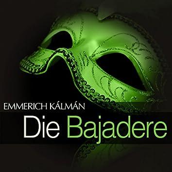 Kálmán: Die Bajadere
