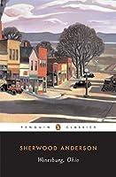 Winesburg, Ohio (Penguin Classics) by Sherwood Anderson(1992-09-01)
