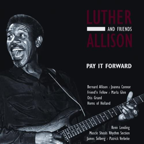 Luther Allison And Friends
