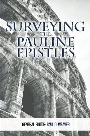 Surveying the Pauline Epistles: Volume 2