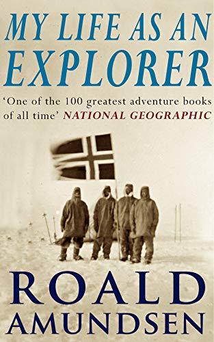 My Life As An Explorer: A Memoir (English Edition)