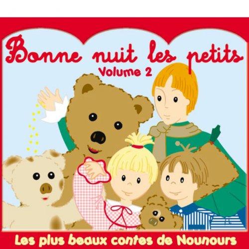 Bonne nuit les petits, Vol. 2 (Les plus beaux contes de Nounours)