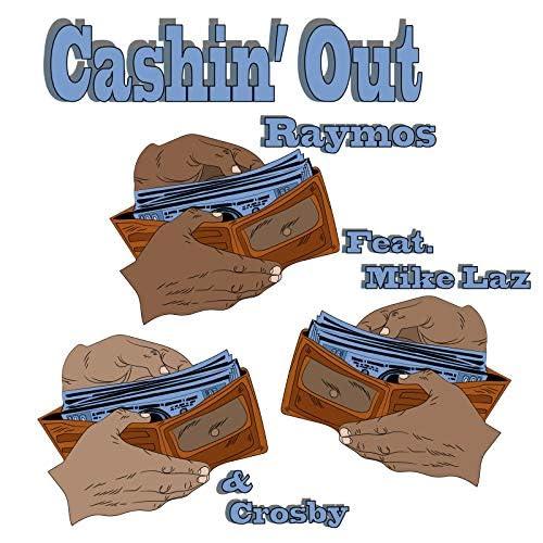 Raymos feat. Crosby & Mike Laz