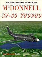 McDonnell XF-88 Voodoo (Air Force Legends)