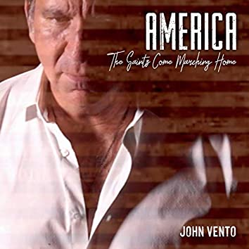 America (The Saints Come Marching Home)