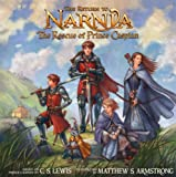The Return to Narnia: The Rescue of Prince Caspian: Picture Book