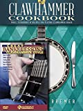 Clawhammer Banjo Pack: Clawhammer Cookbook (Book/CD) with Great Banjo Lessons: Clawhammer Style (DVD) - Michael Bremer