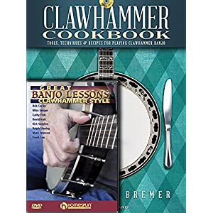 Clawhammer Banjo Pack: Clawhammer Cookbook (Book/CD) with Great Banjo Lessons: Clawhammer Style (DVD)