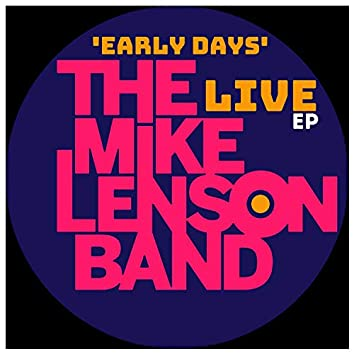Early Days Live