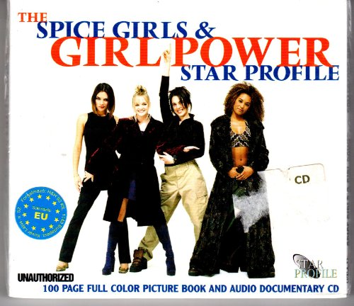 The Spice Girls & Girl Power Star Profile