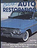 Budget Auto Restoration: Low Cost, Step-By-Step Tricks for Rejuvenating Your '50s and '60s Cars