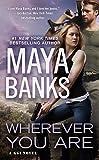 Wherever You Are (A KGI Novel Book 12) (English Edition)