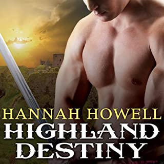 Highland Destiny     Murray Family, Book 1              By:                                                                                                                                 Hannah Howell                               Narrated by:                                                                                                                                 Angela Dawe                      Length: 9 hrs and 46 mins     572 ratings     Overall 4.2