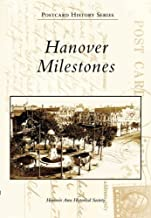 Hanover  Milestones  (PA)  (Postcard  History  Series)