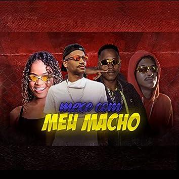 Mexe Com Meu Macho (feat. Mc Dricka)