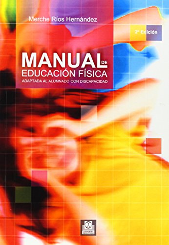 Manual de Educación Fisica Adaptada al Alumnado Con