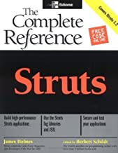 Struts: The Complete Reference (Osborne Complete Reference Series) 1st edition by Holmes, James (2004) Paperback