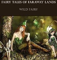 Fairy Tales Of Faraway Lands