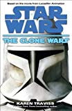 The Clone Wars: Star Wars (Star Wars: The Clone Wars Book 1)