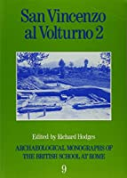 San Vincenzo Al Volturno 2: The 1980-86 Excavations (Bsr Archaeological Reports, 9)