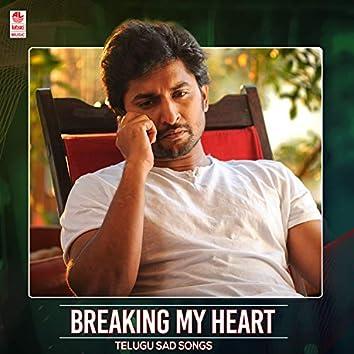 Breaking My Heart Telugu Sad Songs