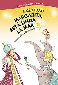 Margarita, está linda la mar par Rubén Darío