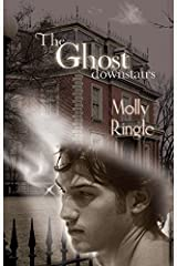 The Ghost Downstairs Kindle Edition