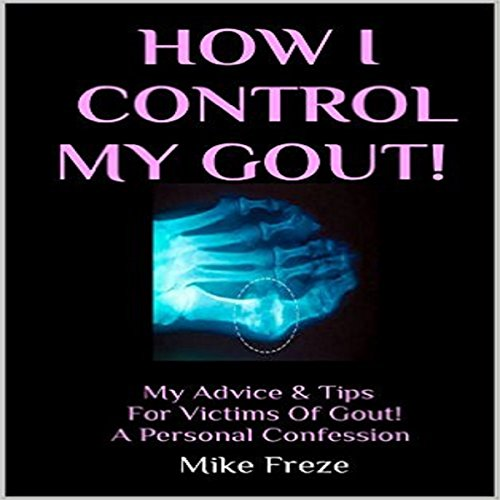 How I Control My Gout! audiobook cover art