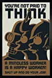 Close Up Futurama Poster You're not Paid to Think (66x96,5