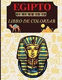 EGIPTO LIBRO DE COLOREAR: Libro de colorear para niños Símbolos egipcios, faraones, dioses, divertidas y fáciles ilustraciones de la mitología egipcia listas para colorear