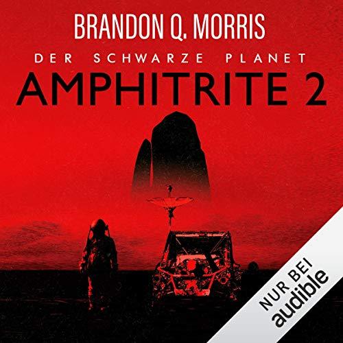 Amphitrite 2 - Der schwarze Planet Titelbild