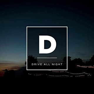 Drive All Night - EP