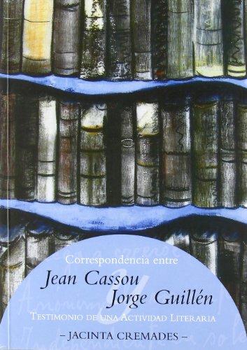 Correspondencia entre Jean Cassou y Jorge Guillen