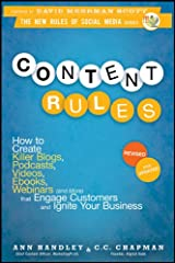 Content Rules: How to Create Killer Blogs, Podcasts, Videos, Ebooks, Webinars (and More) That Engage Customers and Ignite Your Business (New Rules Social Media Series Book 16) Kindle Edition