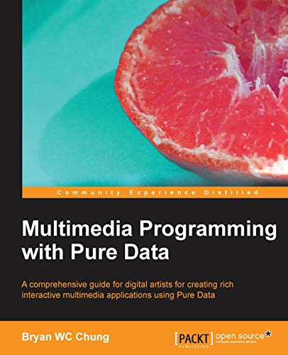 Multimedia Programming with Pure...
