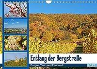 Entlang der Bergstrasse Burgen, Wein und Fachwerk (Wandkalender 2022 DIN A4 quer): Die Bergstasse ist mit ihrer Landschaft, sehenwerten Staedten, viel Geschichte und dem Weinanbau ein absolut lohnenswertes Ziel. (Monatskalender, 14 Seiten )