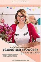 ¿Cómo ser Blogger? y no morir en el intento: Emprendiendo desde un blog